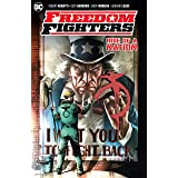 Freedom Fighters: Rise of a Nation (Freedom Fighters (2018-))