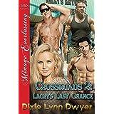 Crossroads 2: Lacey's Last Chance (Siren Publishing Menage Everlasting)