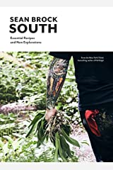 South: Essential Recipes and New Explorations Kindle Edition