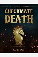 Checkmate, Death: A Chess Novel Kindle Edition
