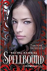 Hex Hall: Spellbound Kindle Edition