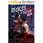 Reckless At Raleigh High (Raleigh Rebels Book 3)