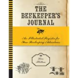 The Beekeeper's Journal: An Illustrated Register for Your Beekeeping Adventures