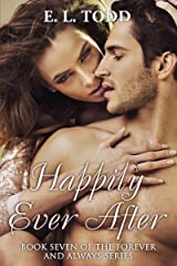 Happily Ever After (Forever and Always #7) Kindle Edition