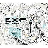 EX:P 〜Ex:Producers〜