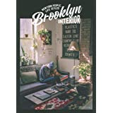 Brooklyn INTERIOR ー NEW YORK PEOPLE,LIFE STYLES (別冊PLUS1 LIVING)