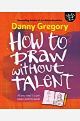 How to Draw Without Talent Kindle Edition
