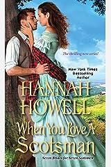 When You Love a Scotsman (Seven Brides/Seven Scotsmen Book 2) Kindle Edition