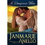 A Dangerous Man: A Regency Historical Romance