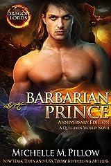 Barbarian Prince: A Qurilixen World Novel (Dragon Lords Anniversary Edition) Kindle Edition