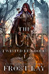 The Hunt (The Twisted Kingdoms Book 1) Kindle Edition