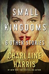 Small Kingdoms and Other Stories Kindle Edition