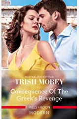 Consequence Of The Greek's Revenge (One Night With Consequences Book 46) Kindle Edition