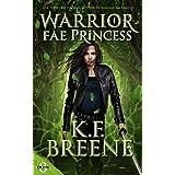 Warrior Fae Princess (Demon Days, Vampire Nights World Book 8)
