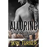 Alluring Infatuation: Book 4 Bayou Stix