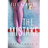 The Mistake (Off-Campus Book 2)