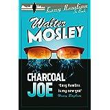 Charcoal Joe: Easy Rawlins 14 (Easy Rawlins mysteries)