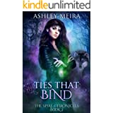 Ties That Bind (The Spire Chronicles Book 2)