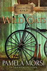 Wild Oats (Territory Trysts Book 1) Kindle Edition