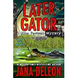 Later Gator (Miss Fortune Mysteries Book 9)
