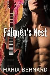 Falquen's Nest (These Bones Rock Star Romance Book 1) Kindle Edition