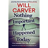 Nothing Important Happened Today (Detective Pace series Book 2)