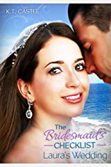 Laura's Wedding: The Bridesmaid's Checklist (BCL Book 1) Kindle Edition