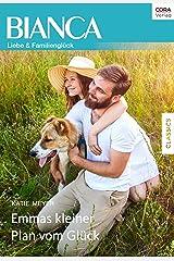 Emmas kleiner Plan vom Glück (Bianca) (German Edition) Kindle Edition