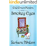 SMOKEY EYES: COLD CREAM MURDERS - BOOK 2