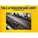 TALE of SHADOW AND LIGHT 黒木啓司