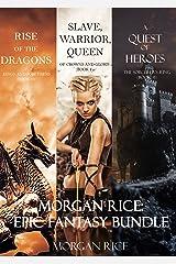 Morgan Rice: Epic Fantasy Bundle Kindle Edition