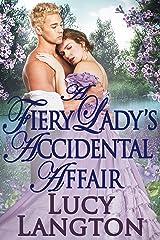 A Fiery Lady's Accidental Affair: A Historical Regency Romance Book Kindle Edition