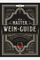Der Master-Wein-Guide: Die Magnum-Edition - Von den Machern von winefolly.com Hardcover