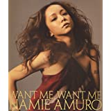 WANT ME, WANT ME (DVD付)