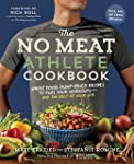 No Meat Athlete Cookbook: Whole Food, Plant-Based Recipes to Fuel