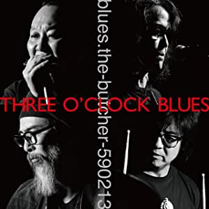 Three O'Clock Blues 【CD】