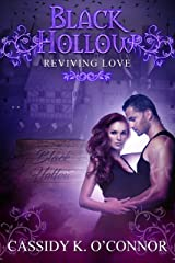 Black Hollow: Reviving Love Kindle Edition