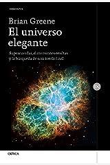 El universo elegante: Supercuerdas, dimensiones ocultas y la búsqueda de una teoría final Paperback
