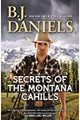 Secrets Of The Montana Cahills/Rancher's Dream/Wrangler's Rescue Kindle Edition