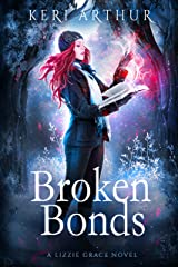 Broken Bonds (The Lizzie Grace Series Book 8) Kindle Edition