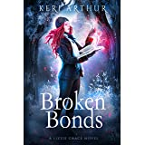 Broken Bonds (The Lizzie Grace Series Book 8)