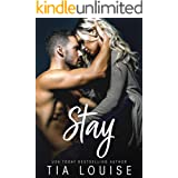 Stay: An enemies to lovers, single parent romance (stand-alone) (Believe in Love Book 3)