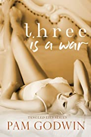 Three is a War (Tangled Lies Book 3)