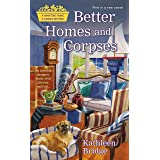 Better Homes and Corpses (Hamptons Home & Garden Mystery Book 1)