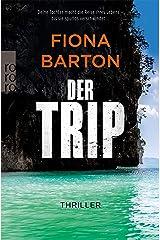 Der Trip: Deine Tochter macht die Reise ihres Lebens – bis sie spurlos verschwindet … (Detective Bob Sparkes 3) (German Edition) Kindle Edition
