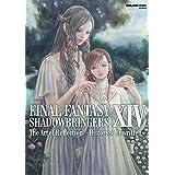 FINAL FANTASY XIV: SHADOWBRINGERS   The Art of Reflection - Histories Unwritten - (SE-MOOK)