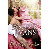A Love to Remember: A Disgraced Lords Novel (The Disgraced Lords Book 7)