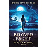 Beloved Night (World Whisperer Book 5)