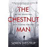 The Chestnut Man: The chilling and suspenseful thriller soon to be a major Netflix series (192 POCHE)