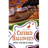 A Catered Halloween (A Mystery With Recipes Book 5)